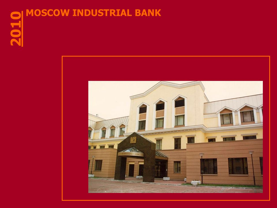 MOSCOW INDUSTRIAL BANK 2010