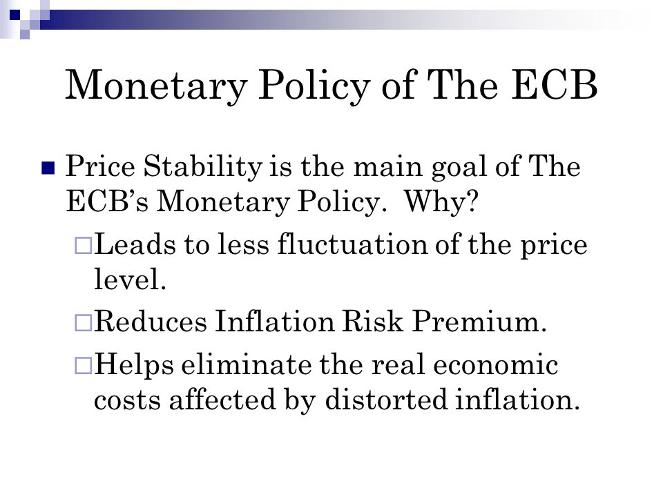 Monetary Policy Instruments of The ECB Three Main Instruments: Open Market Operations: Important tool for managing interest rates, market liquidity, and signaling the next policy movement.