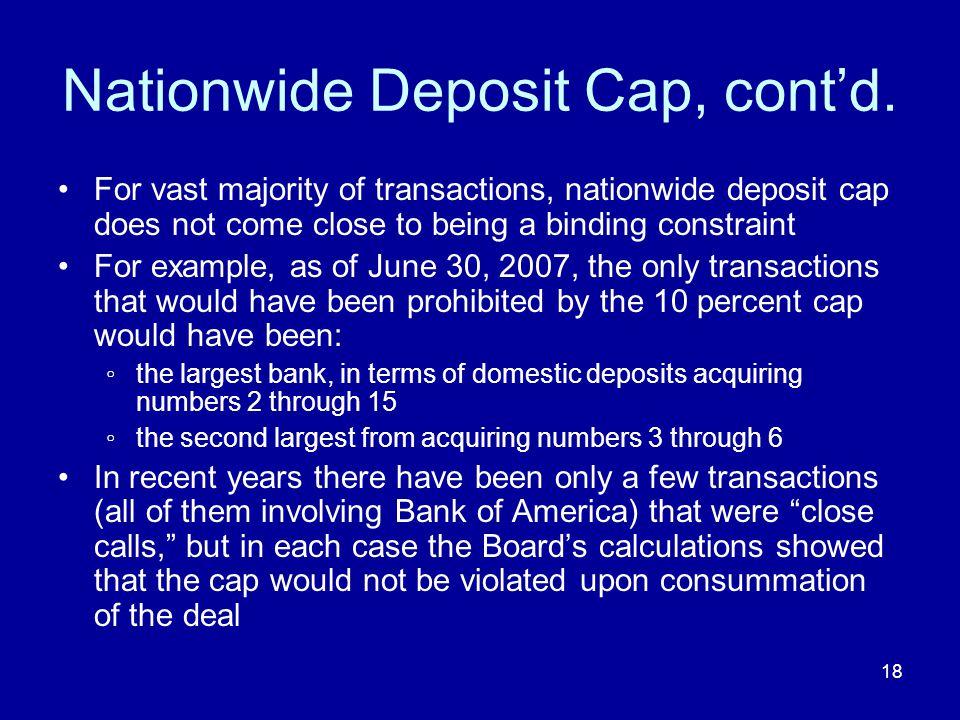 18 Nationwide Deposit Cap, contd.