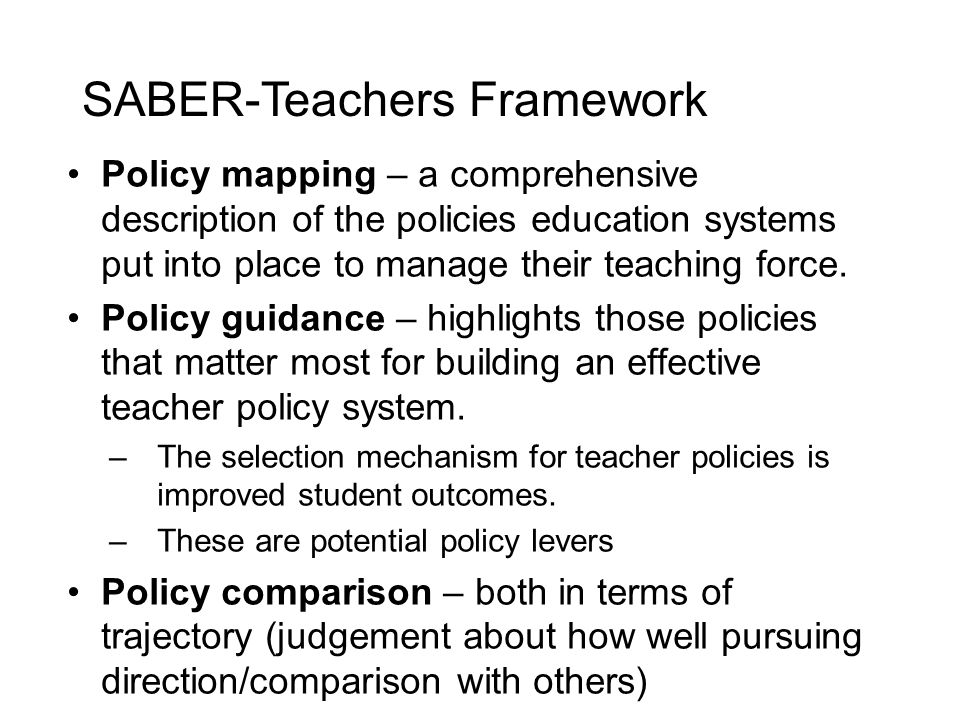 Policy mapping – a comprehensive description of the policies education systems put into place to manage their teaching force.