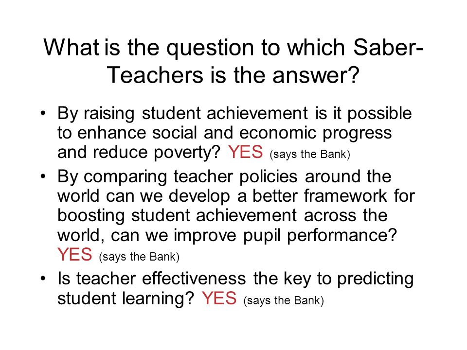 What is the question to which Saber- Teachers is the answer.