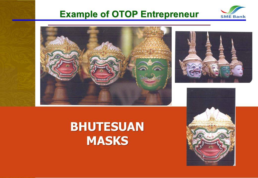 13 Example of OTOP Entrepreneur BHUTESUANMASKS