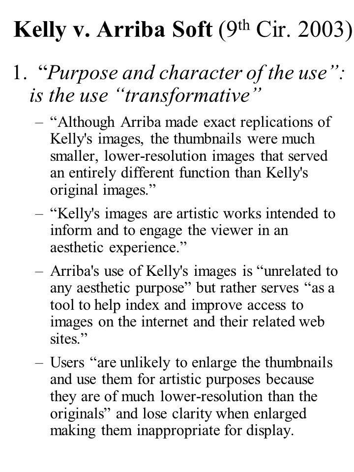 Kelly v.Arriba Soft (9 th Cir. 2003) 1.