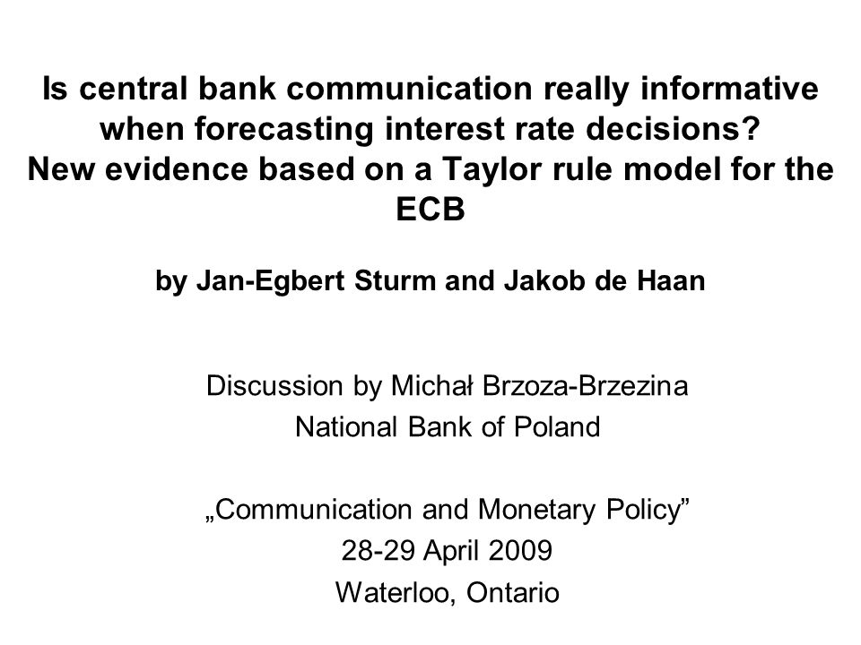 Is central bank communication really informative when forecasting interest rate decisions.