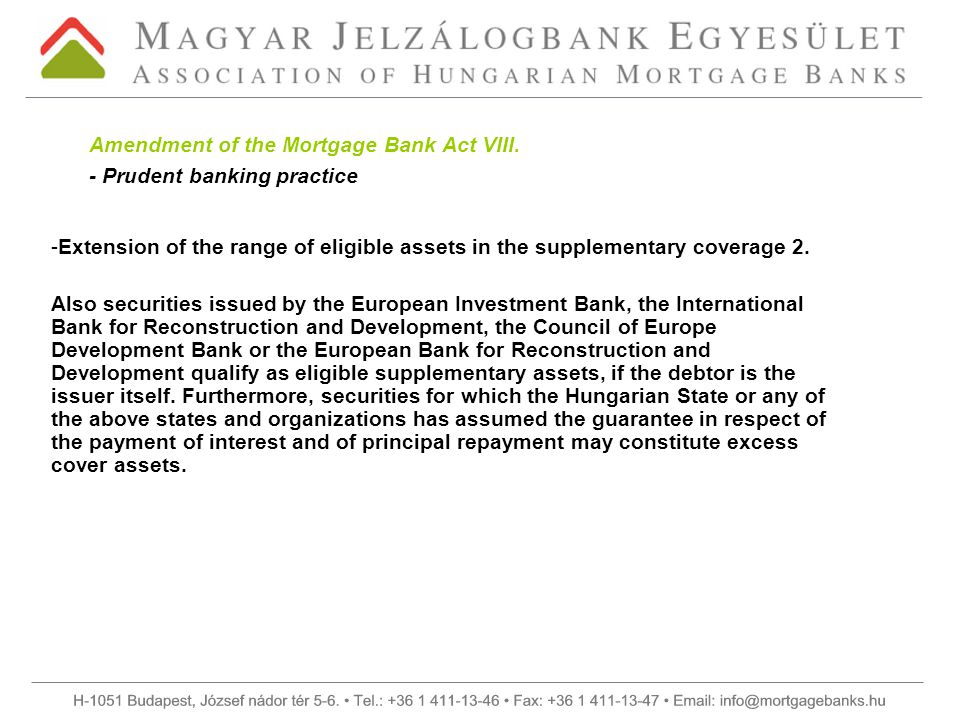 -Extension of the range of eligible assets in the supplementary coverage 2.