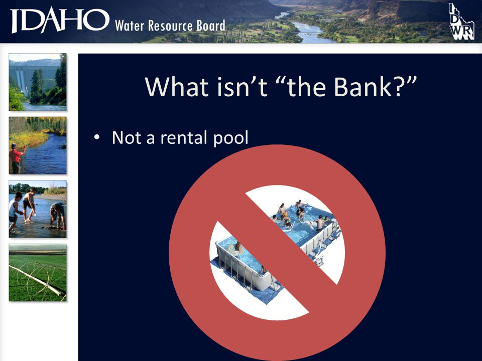 What isnt the Bank Not a rental pool