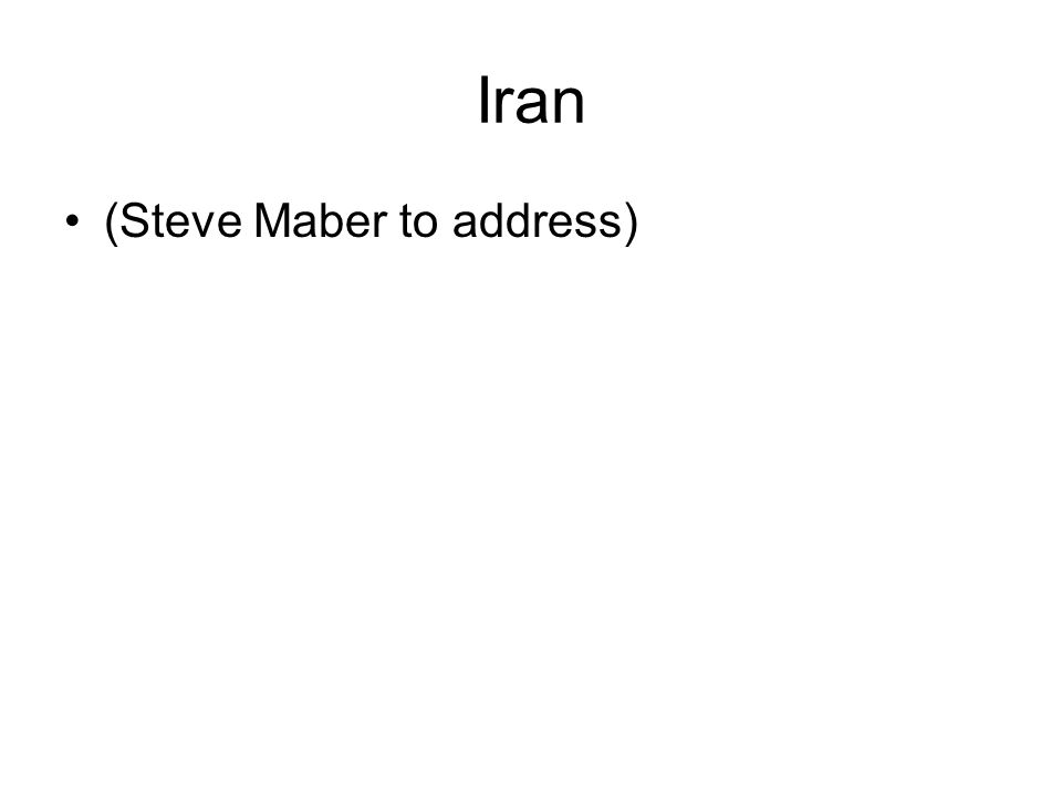 Iran (Steve Maber to address)