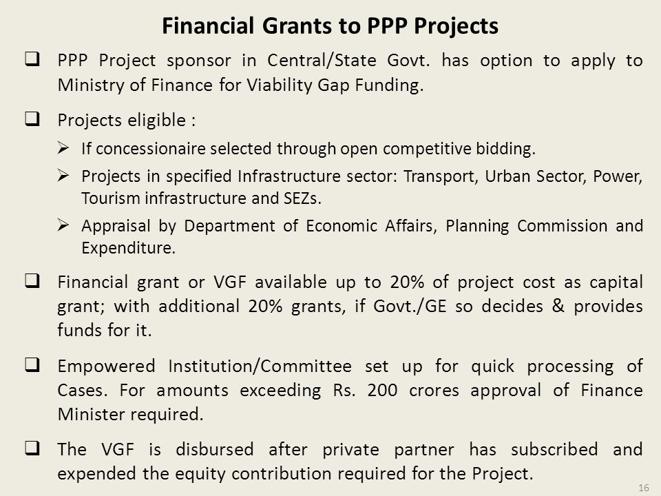Financial Grants to PPP Projects PPP Project sponsor in Central/State Govt.