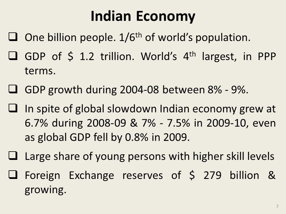 Indian Economy One billion people.1/6 th of worlds population.