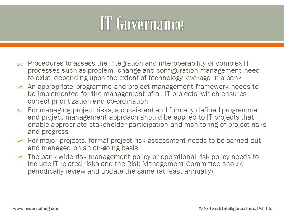 Procedures to assess the integration and interoperability of complex IT processes such as problem, change and configuration management need to exist,
