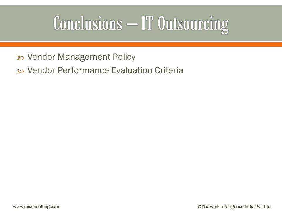 Vendor Management Policy Vendor Performance Evaluation Criteria www.niiconsulting.com© Network Intelligence India Pvt. Ltd.