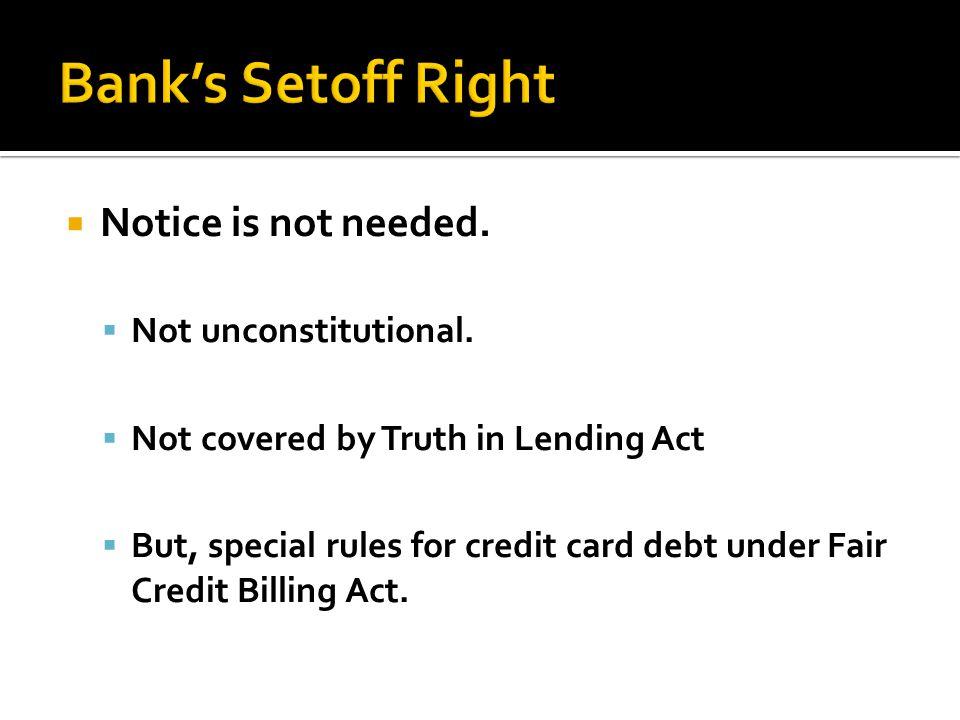 Notice is not needed.Not unconstitutional.
