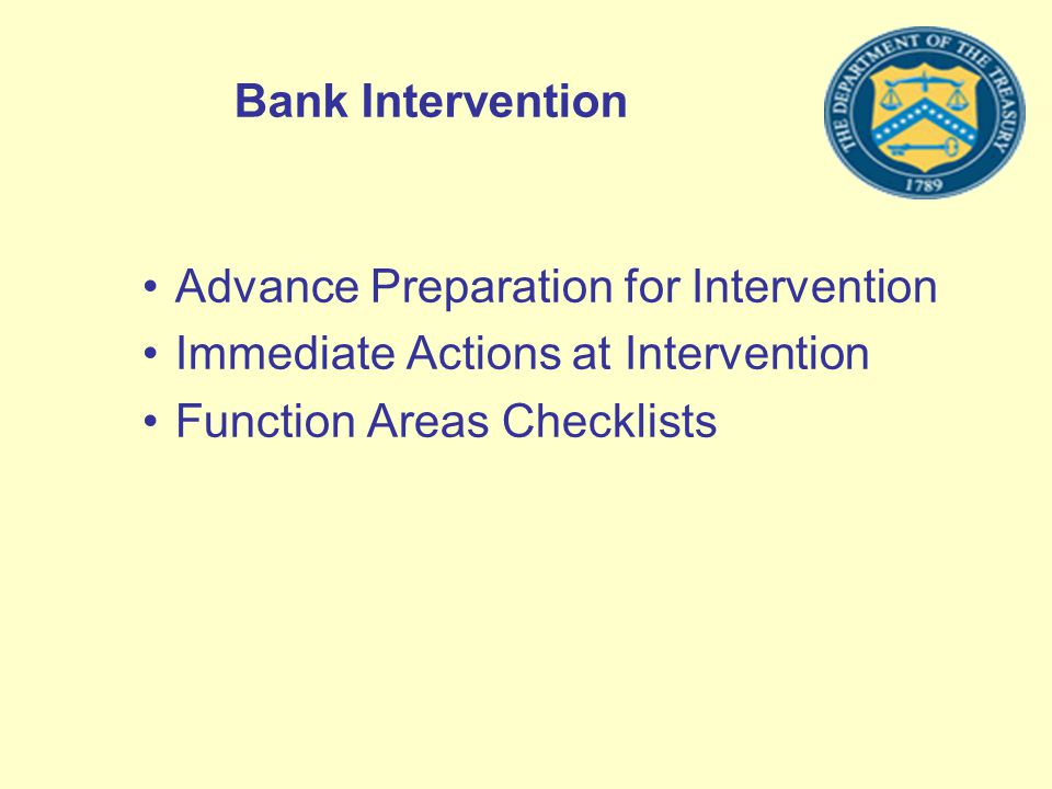 Bank Intervention Advance Preparation for Intervention Immediate Actions at Intervention Function Areas Checklists