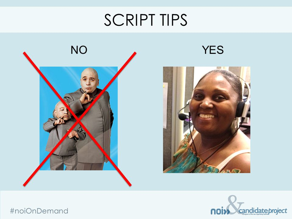 & #noiOnDemand NOYES SCRIPT TIPS
