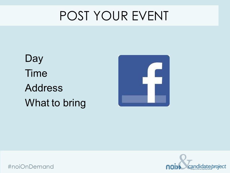 & #noiOnDemand Day Time Address What to bring POST YOUR EVENT