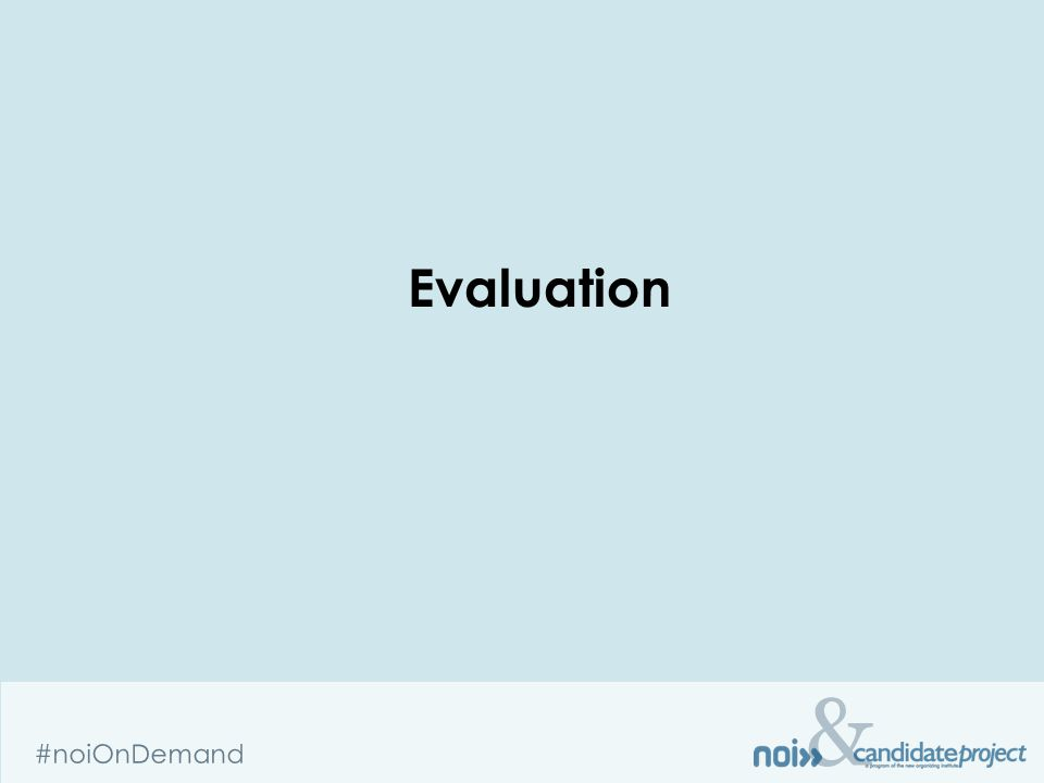 & #noiOnDemand Evaluation