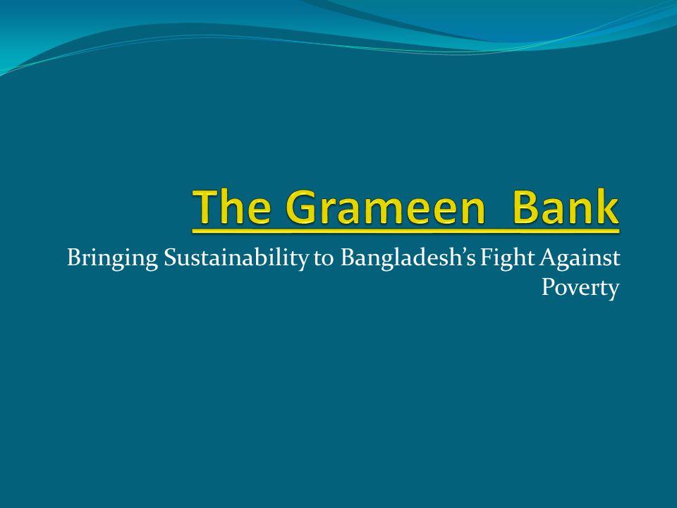 Bringing Sustainability to Bangladeshs Fight Against Poverty