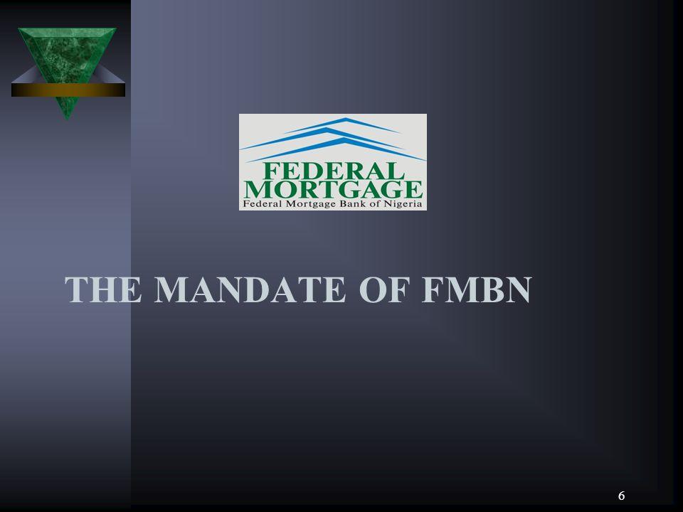 THE MANDATE OF FMBN 6