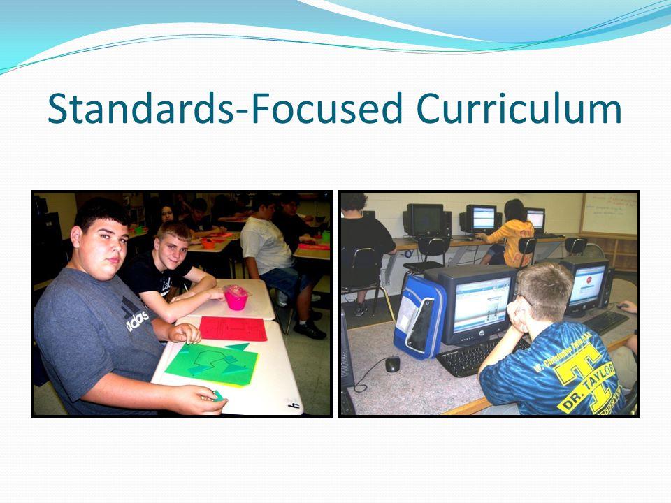 Standards-Focused Curriculum