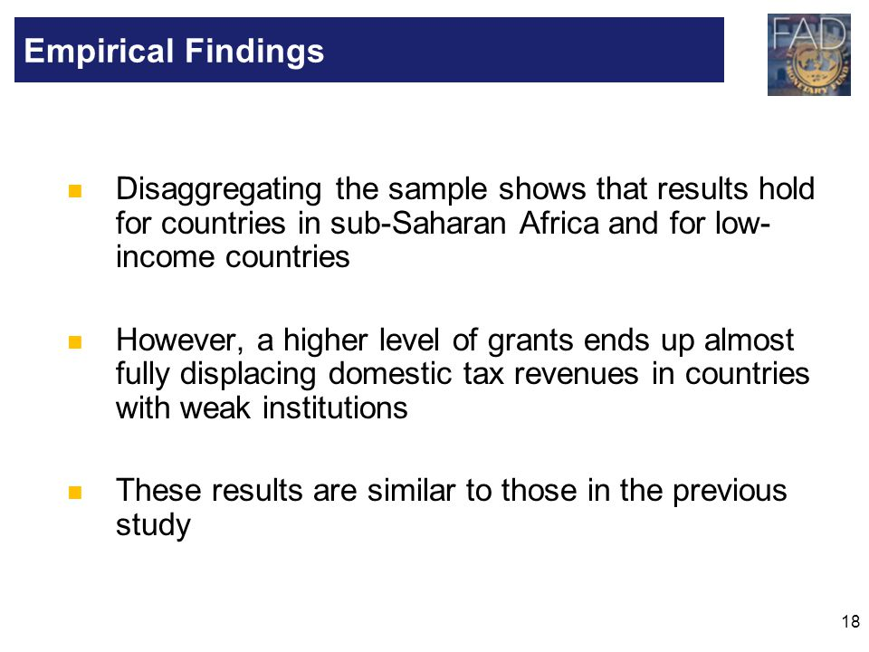 18 Disaggregating the sample shows that results hold for countries in sub-Saharan Africa and for low- income countries However, a higher level of gran