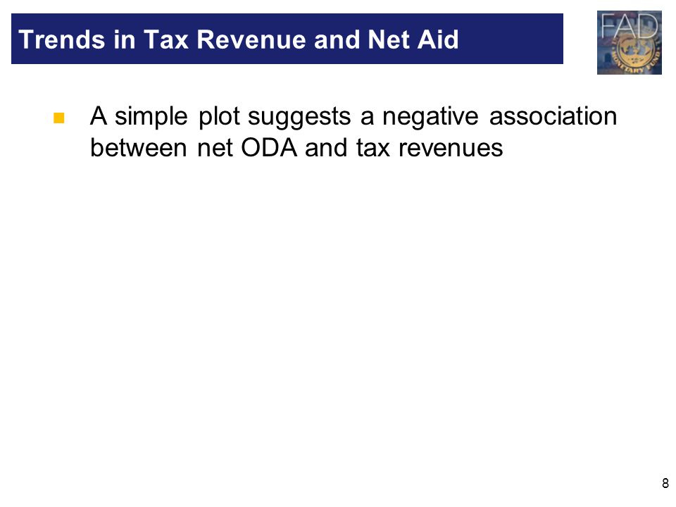 8 A simple plot suggests a negative association between net ODA and tax revenues Trends in Tax Revenue and Net Aid