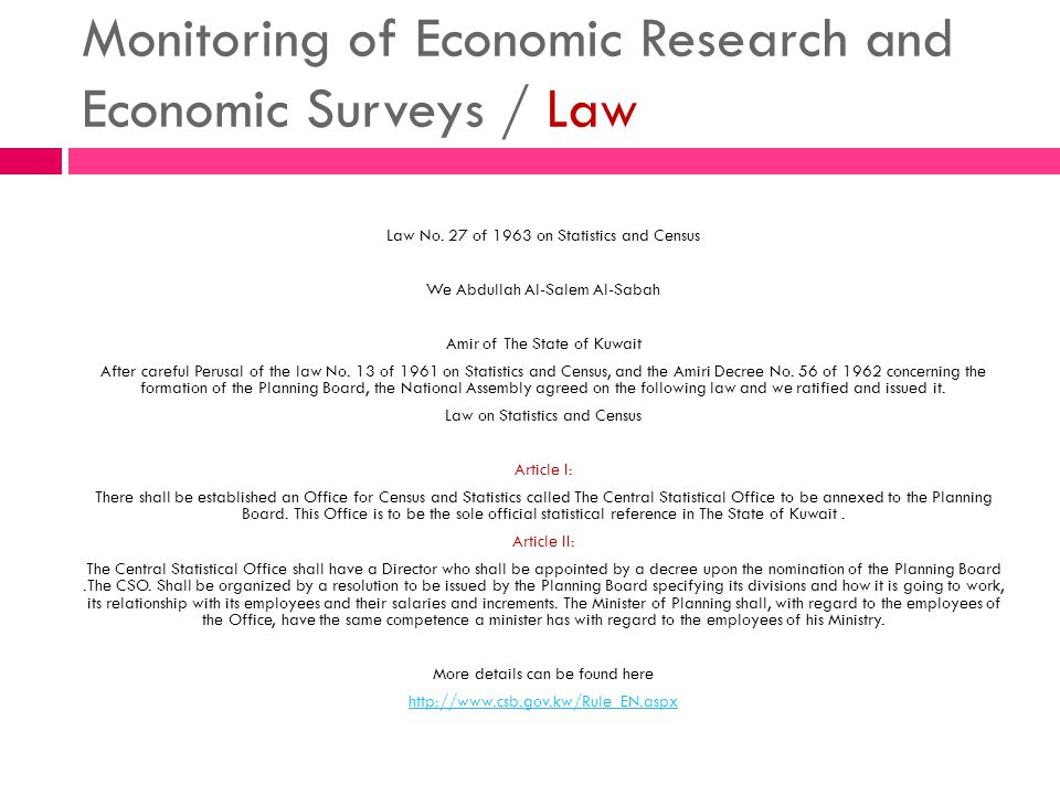 Monitoring of Economic Research and Economic Surveys / Law Law No. 27 of 1963 on Statistics and Census We Abdullah Al-Salem Al-Sabah Amir of The State
