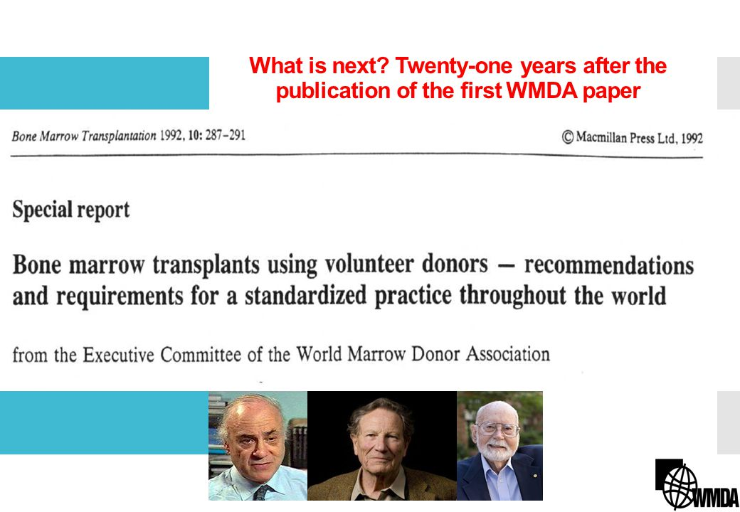 WMDA Handbook for blood stem cell donation This handbook is a MUST for anyone who is actively involved in one of the many activities necessary for a successful unrelated stem cell transplant.