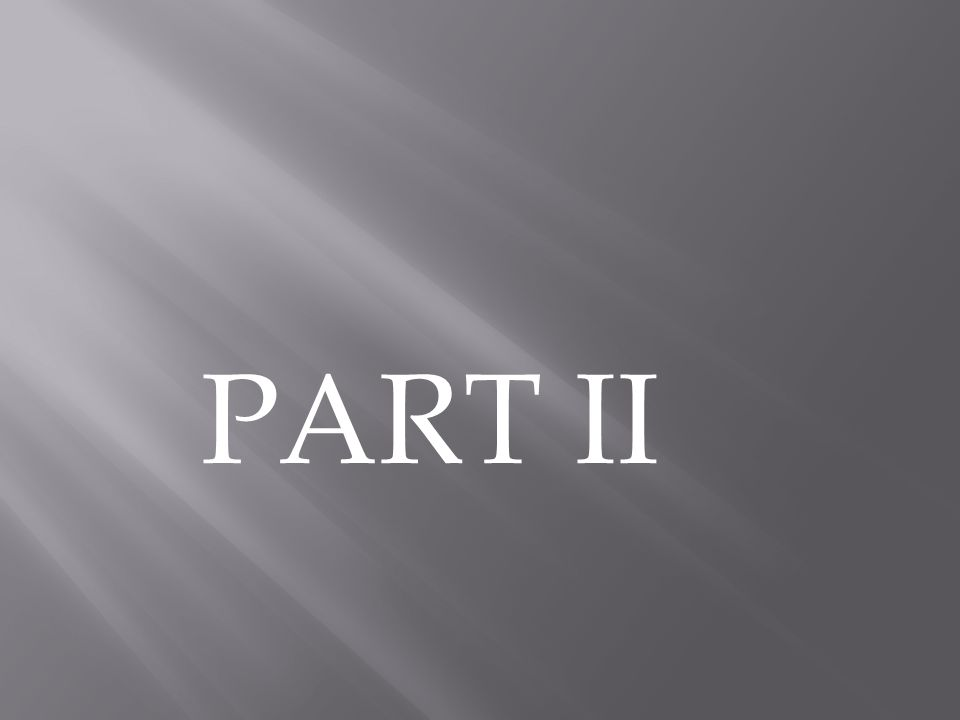 PART II