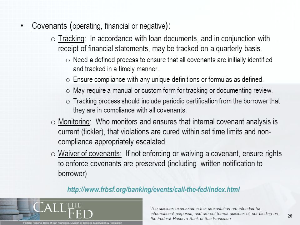28 The opinions expressed in this presentation are intended for informational purposes, and are not formal opinions of, nor binding on, the Federal Reserve Bank of San Francisco.