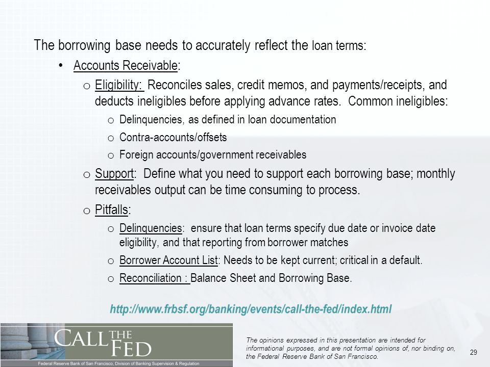 29 The opinions expressed in this presentation are intended for informational purposes, and are not formal opinions of, nor binding on, the Federal Reserve Bank of San Francisco.