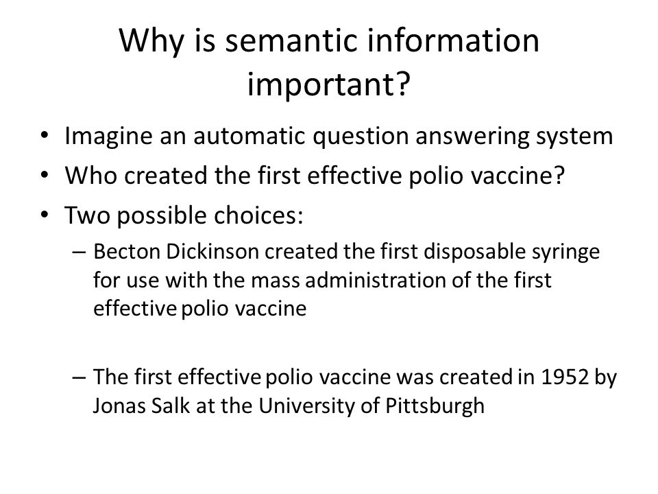 Why is semantic information important.