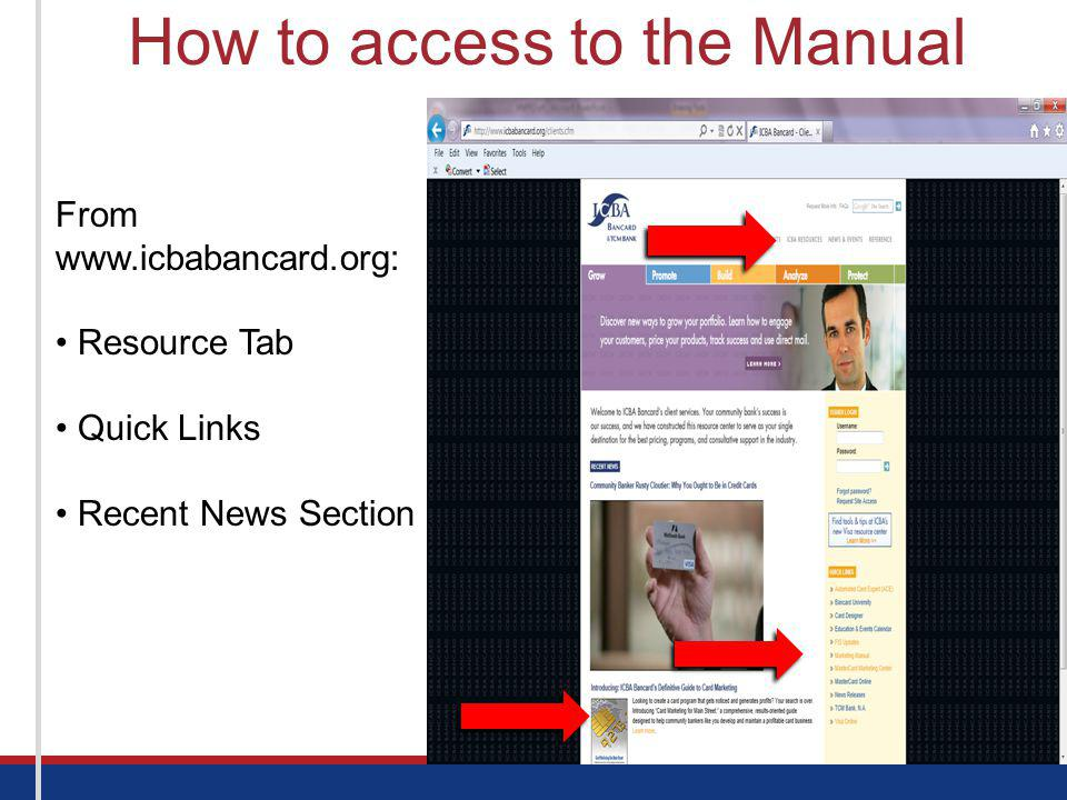 How to access to the Manual From www.icbabancard.org: Resource Tab Quick Links Recent News Section