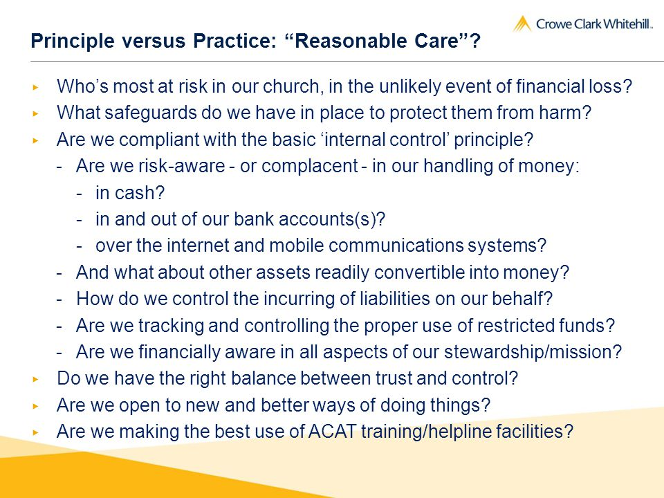 Principle versus Practice: Reasonable Care.