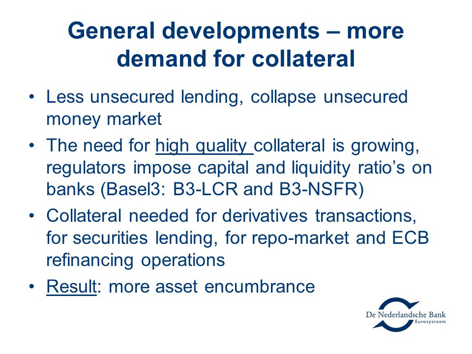 Current topic in the eurozone Collateral availability (Widen collateral) ensure banks funding buffers support lending to real economy support particular markets.