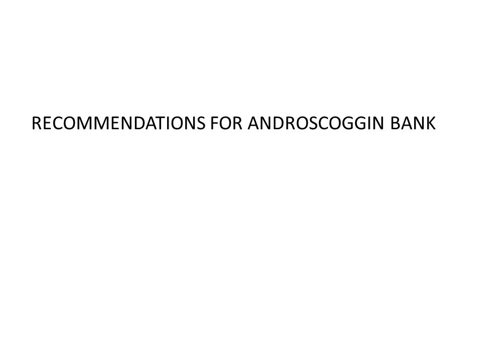 RECOMMENDATIONS FOR ANDROSCOGGIN BANK
