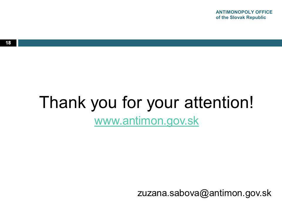 18 Thank you for your attention! www.antimon.gov.sk zuzana.sabova@antimon.gov.sk