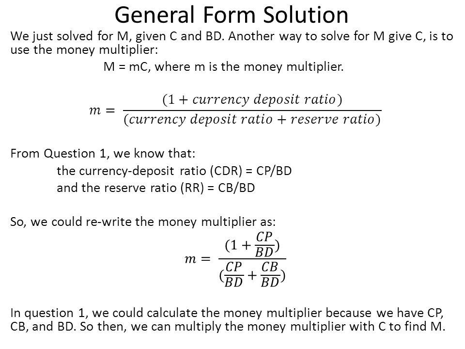 General Form Solution