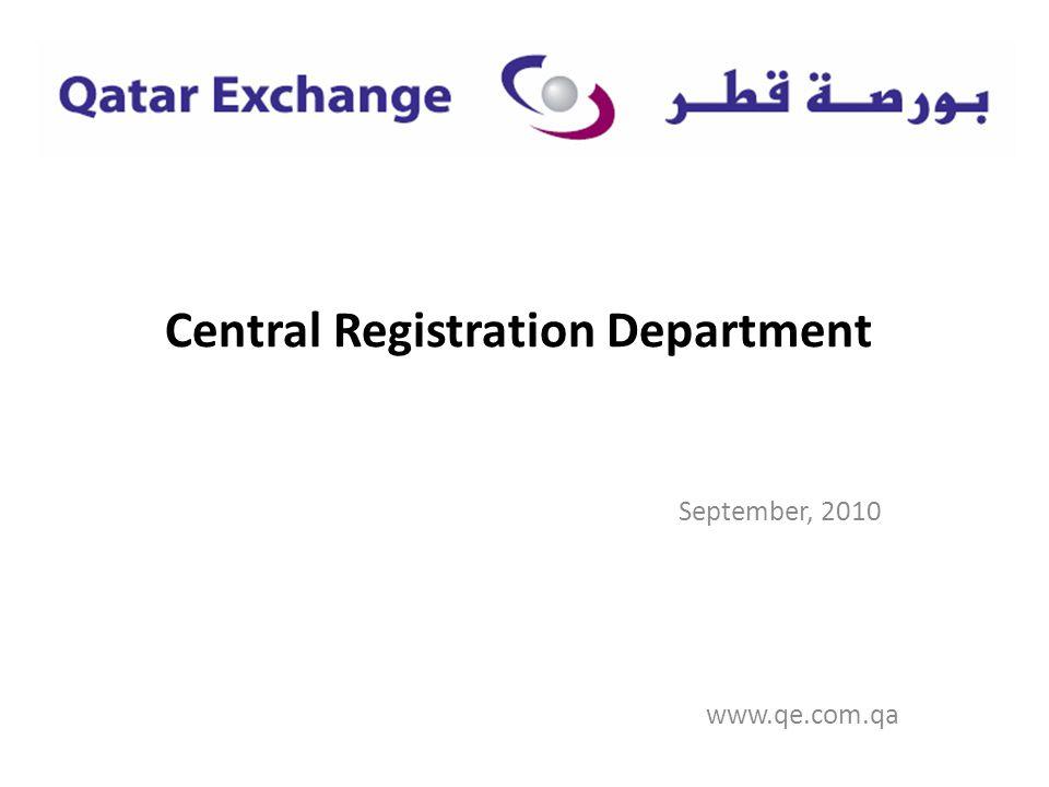 Central Registration Department September, 2010 www.qe.com.qa