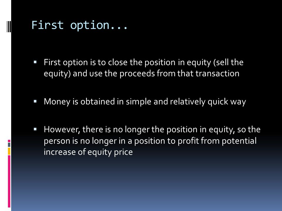 Practical use Remember what our question was: What amount of loan can the bank issue to its client for a given amount of equity which is deposited as a collateral by the client.