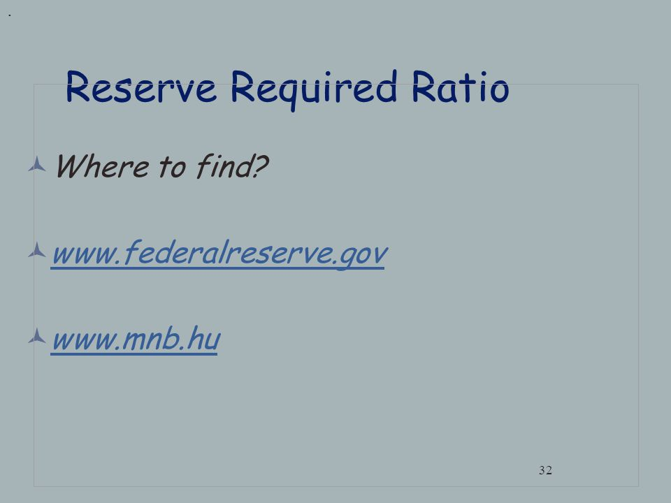 When the Required Reserve Ratio decreases to 10% Deposits increase by 100,000. 31