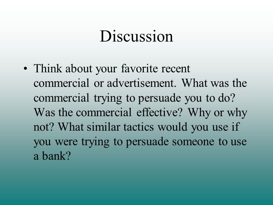 Discussion Think about your favorite recent commercial or advertisement.
