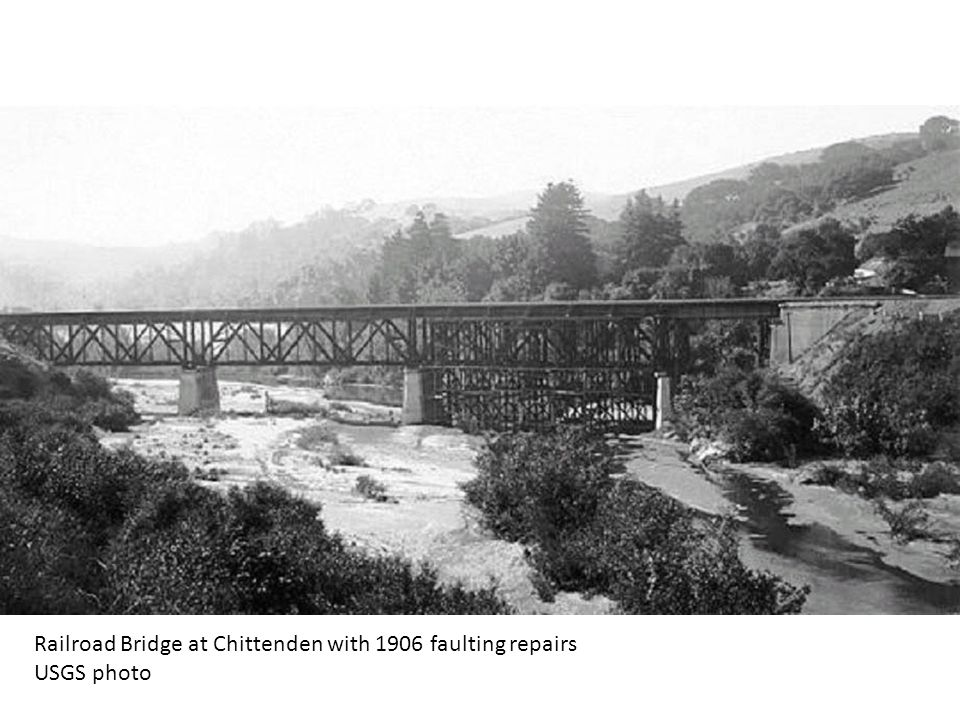Railroad Bridge at Chittenden with 1906 faulting repairs USGS photo