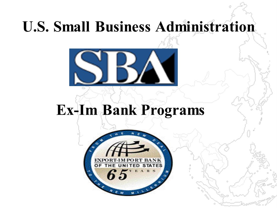 U.S. Small Business Administration Ex-Im Bank Programs