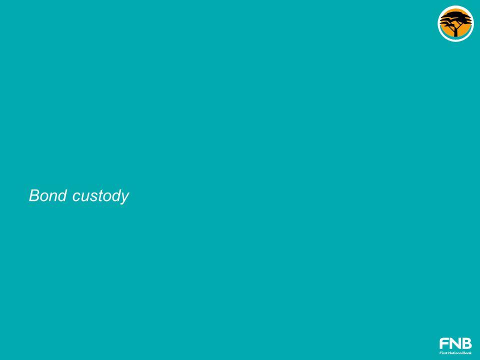 Bond custody