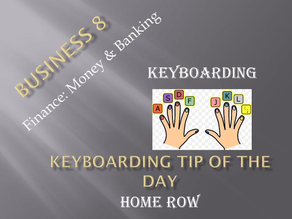 Finance: Money & Banking Keyboarding Home Row