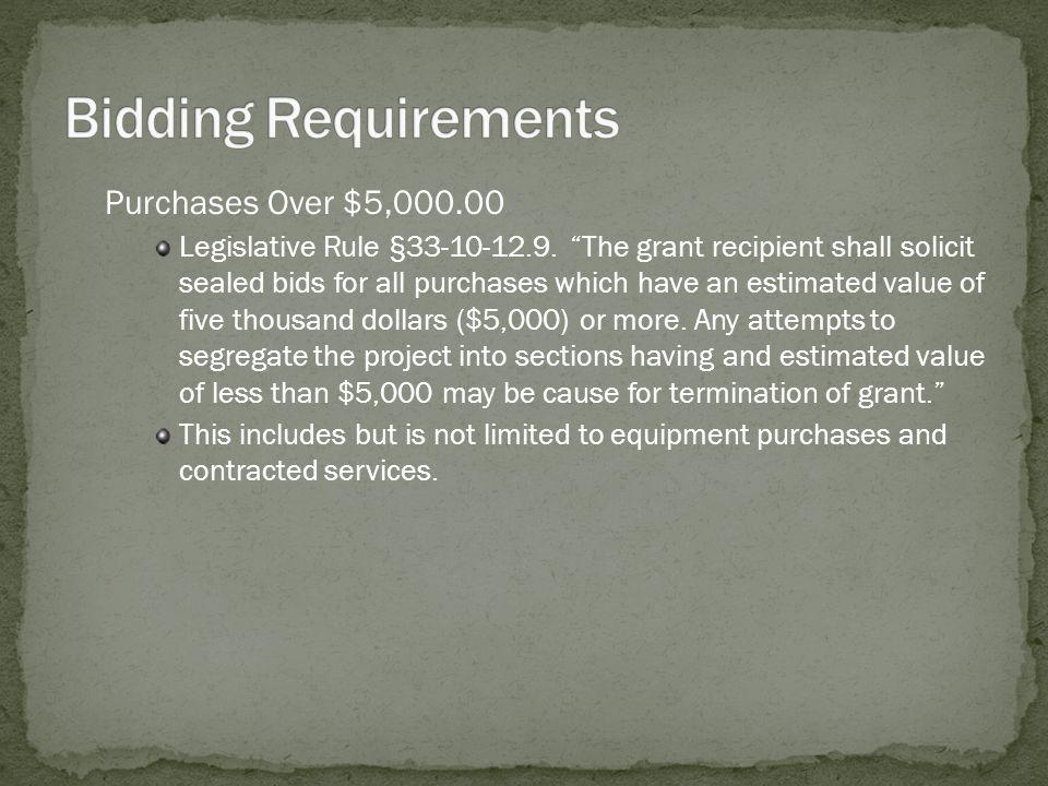 Purchases Over $5,000.00 Legislative Rule §33-10-12.9.