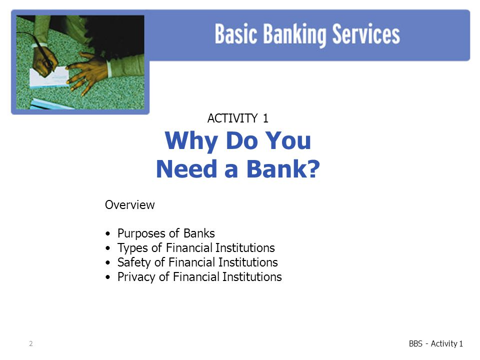 3 Commercial banking, based on the fractional reserve system, has an ancient origin.
