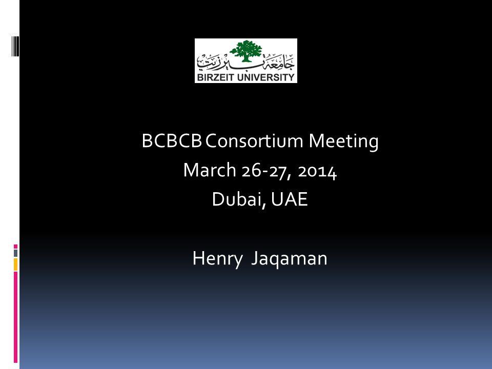 BCBCB Consortium Meeting March 26-27, 2014 Dubai, UAE Henry Jaqaman