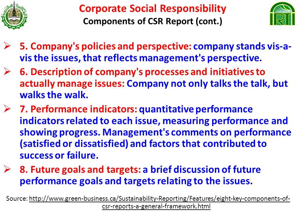 Corporate Social Responsibility Components of CSR Report (cont.) 5.