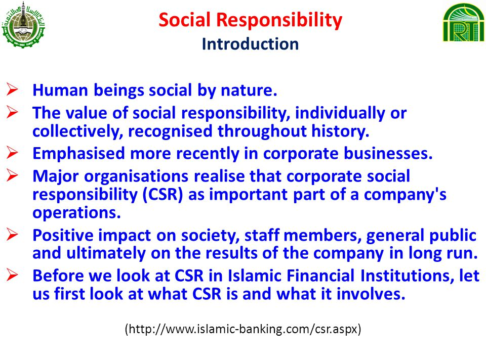 Social Responsibility Introduction Human beings social by nature.